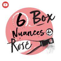 Box La Cave des Sommeliers @Home - 6 Nuances de Rosé - 6 bouteilles 75cl